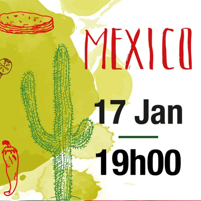 JAN 17 – Mexican Party